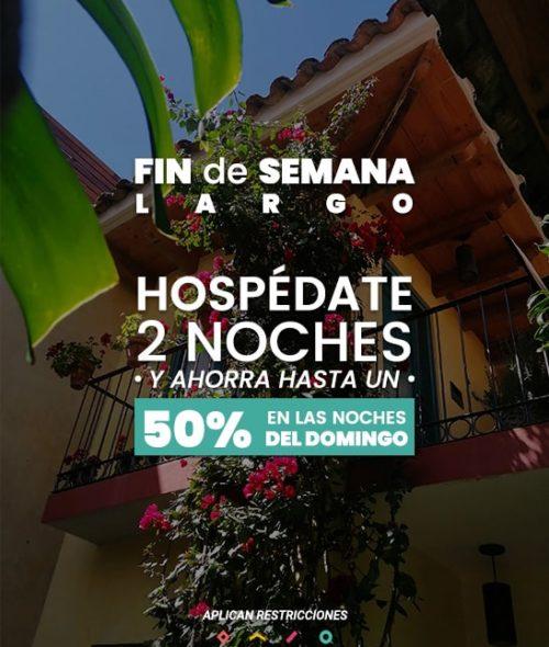 promociones de hoteles en san cristobal de las casas fin de samana largo